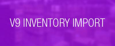 v9 inventory import